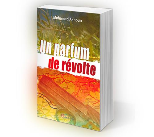 Création de la couverture du livre  Un parfum de révolte